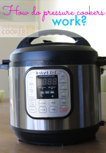 How do pressure cookers work?