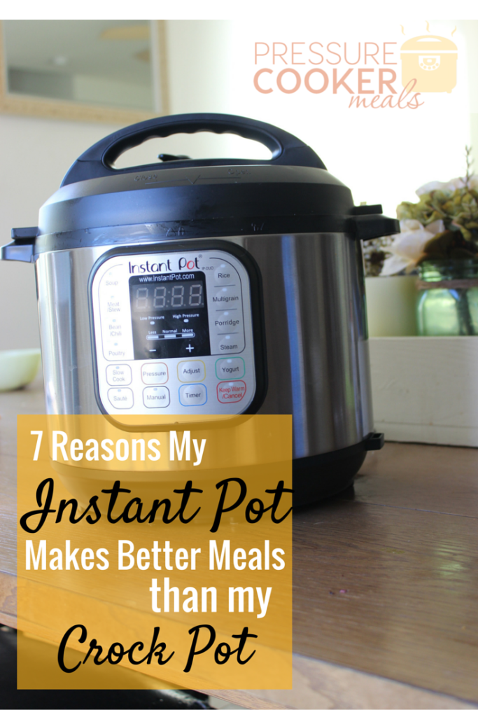 7 Reasons My Instant Pot Makes Better Meals Than The Crock Pot