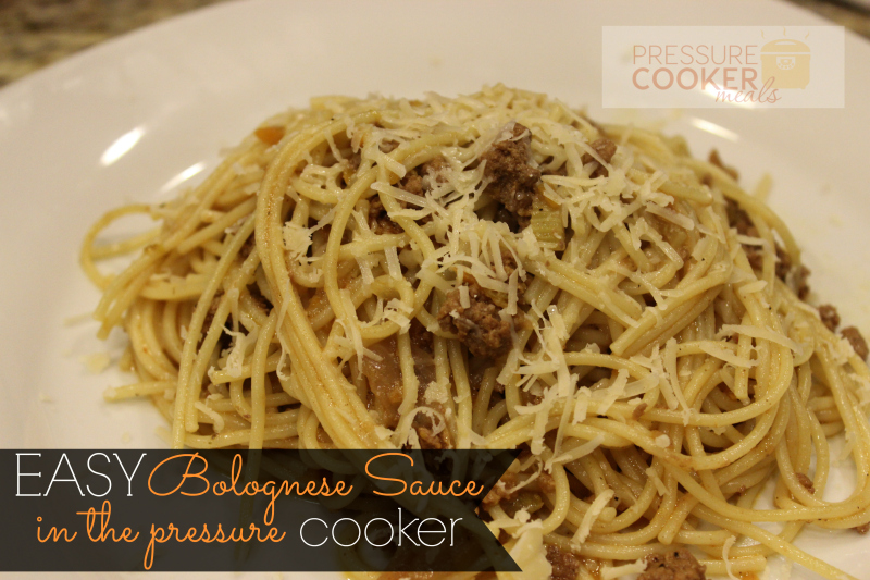 Easy Bolognese Sauce in the Pressure Cooker